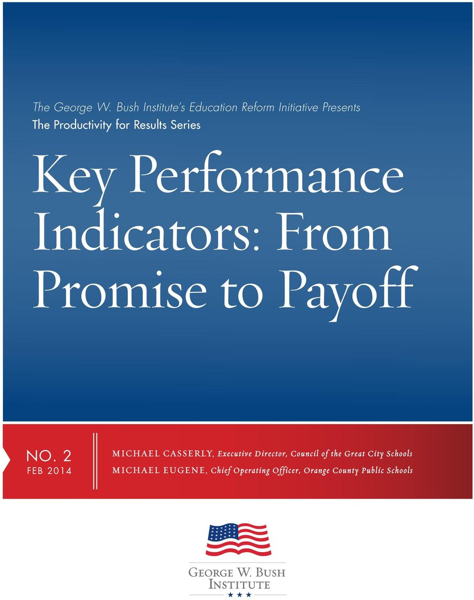 Results Series Key Performance Indicators: From Promise to Payoff NO.