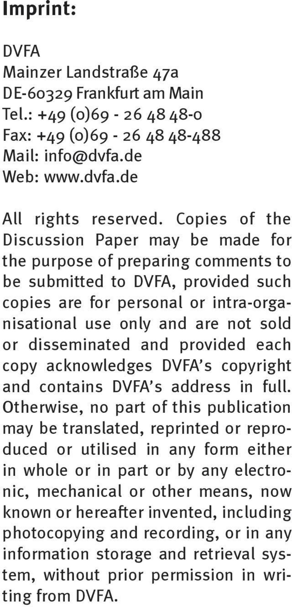 disseminated and provided each copy acknowledges DVFA s copyright and contains DVFA s address in full.