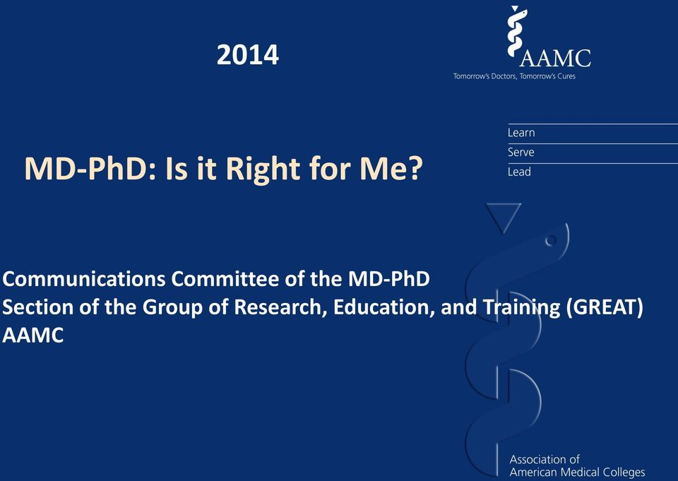 MD-PhD Section of the Group of
