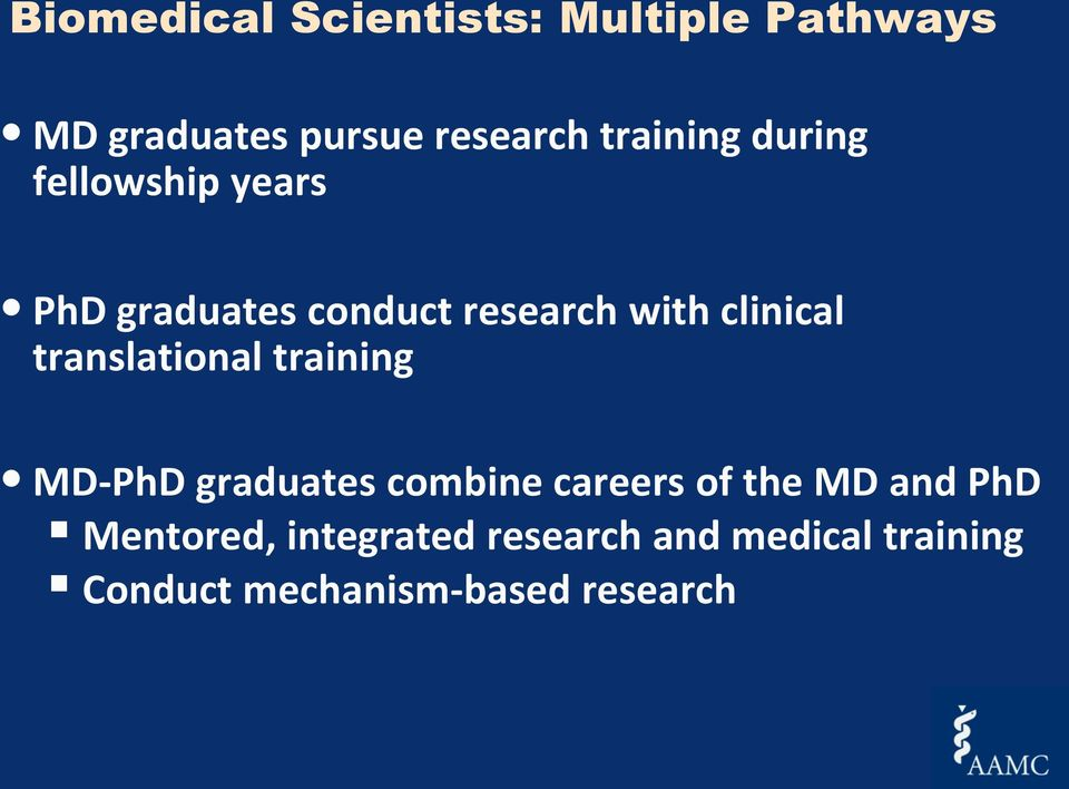 clinical translational training MD-PhD graduates combine careers of the MD