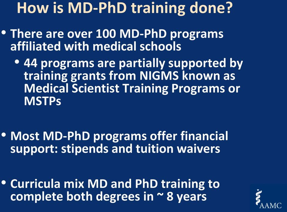 partially supported by training grants from NIGMS known as Medical Scientist Training