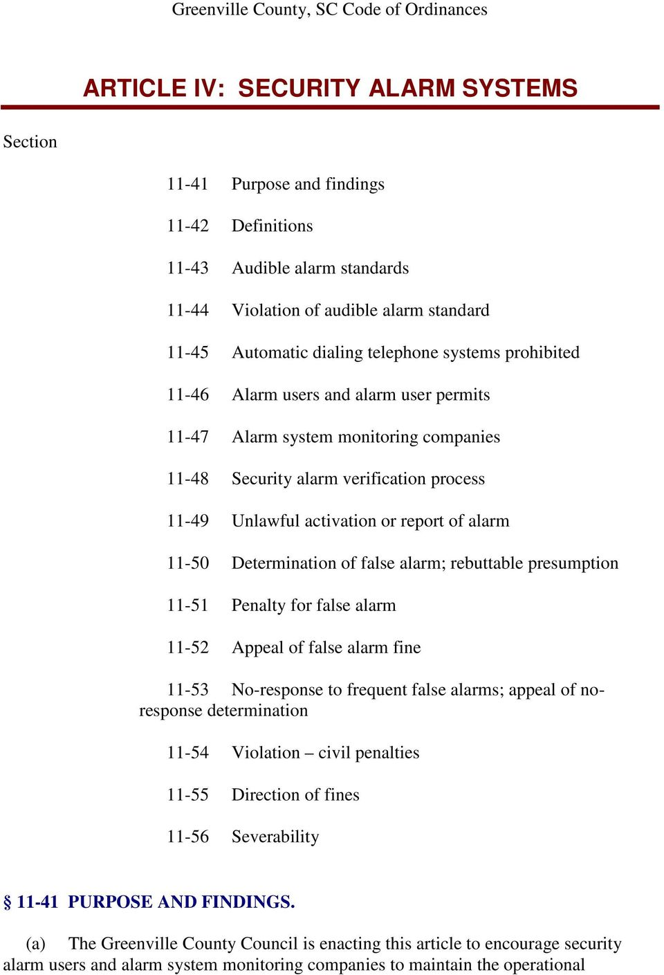 activation or report of alarm 11-50 Determination of false alarm; rebuttable presumption 11-51 Penalty for false alarm 11-52 Appeal of false alarm fine 11-53 No-response to frequent false alarms;