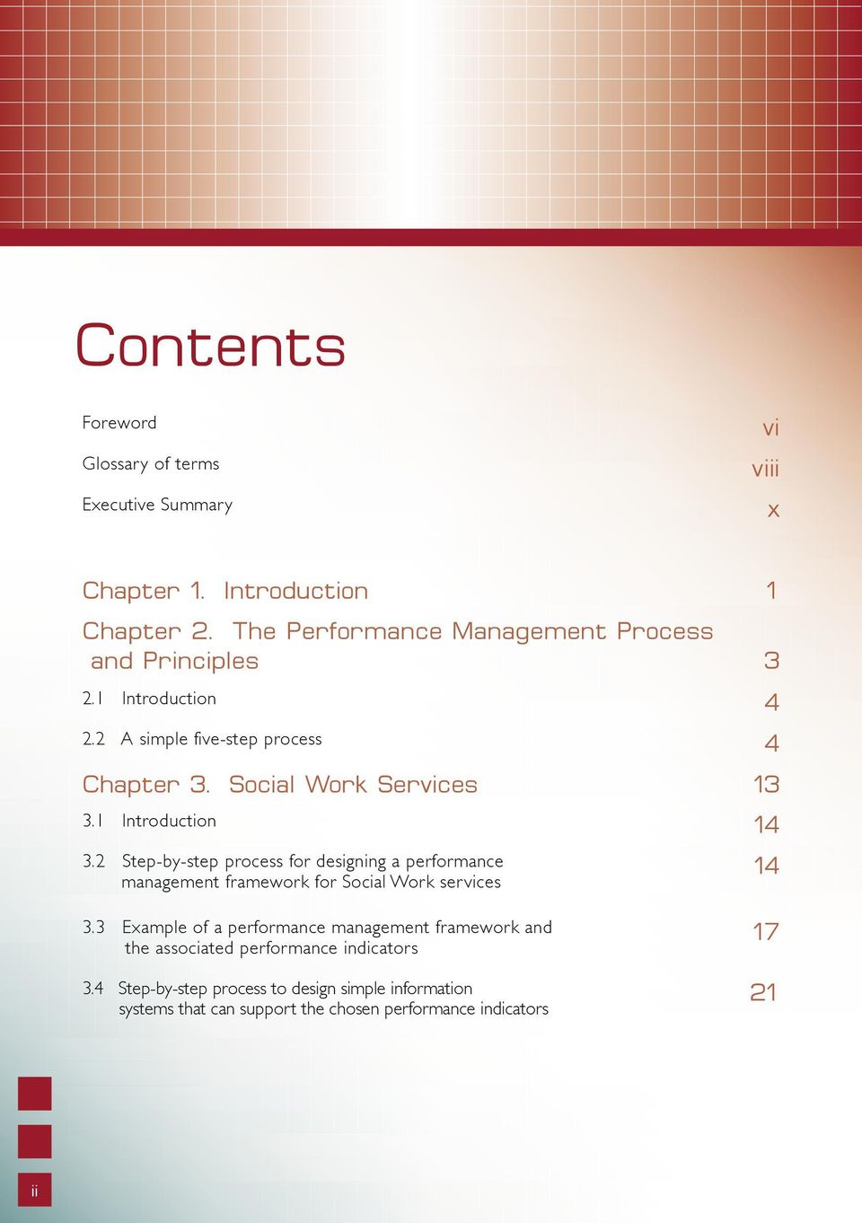 1 Introduction 14 3.2 Step-by-step process for designing a performance management framework for Social Work services 14 3.