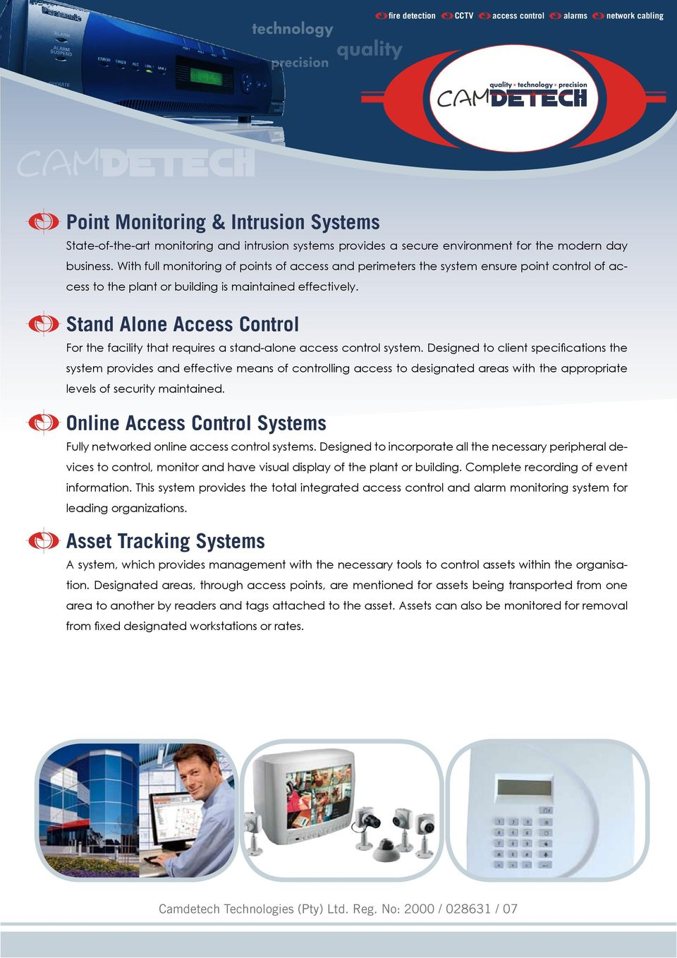 Stand Alone Access Control For the facility that requires a stand-alone system.