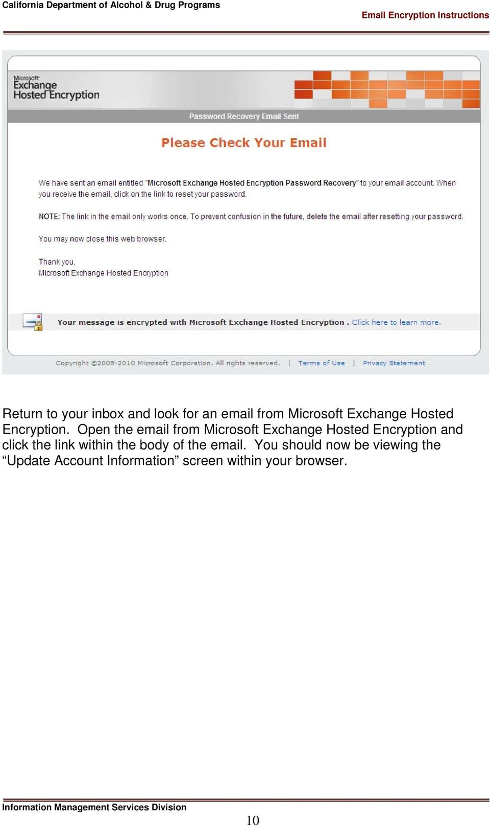 Open the email from Microsoft Exchange Hosted Encryption and click