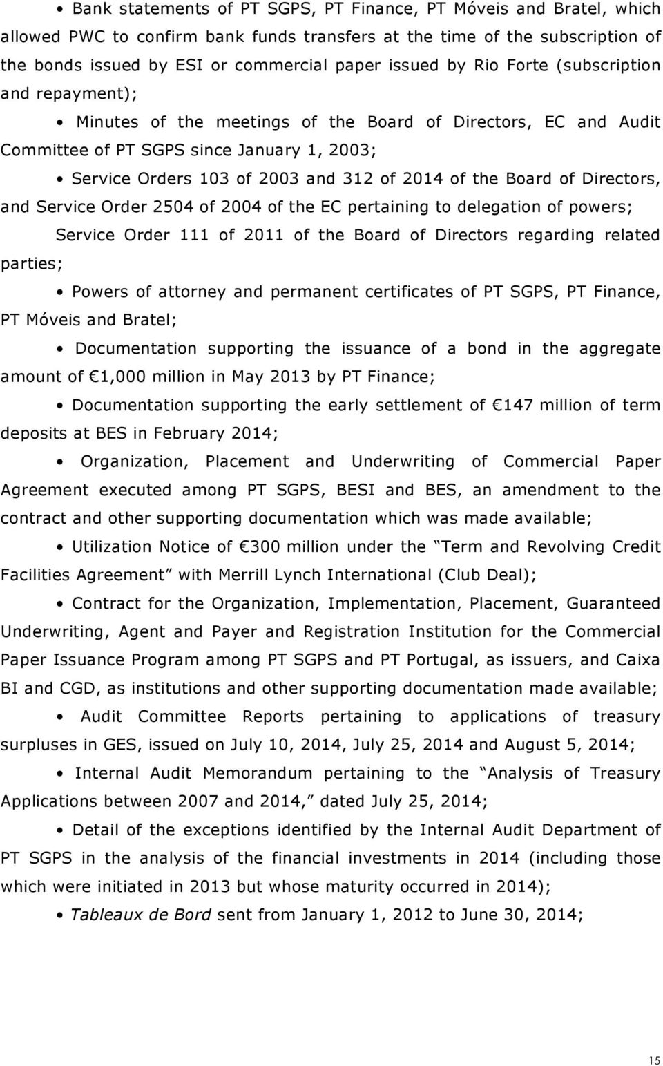 the Board of Directors, and Service Order 2504 of 2004 of the EC pertaining to delegation of powers; Service Order 111 of 2011 of the Board of Directors regarding related parties; Powers of attorney
