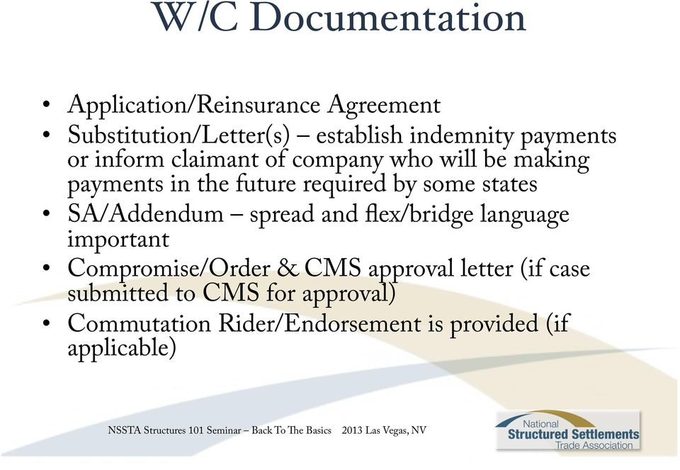 states SA/Addendum spread and flex/bridge language important Compromise/Order & CMS approval