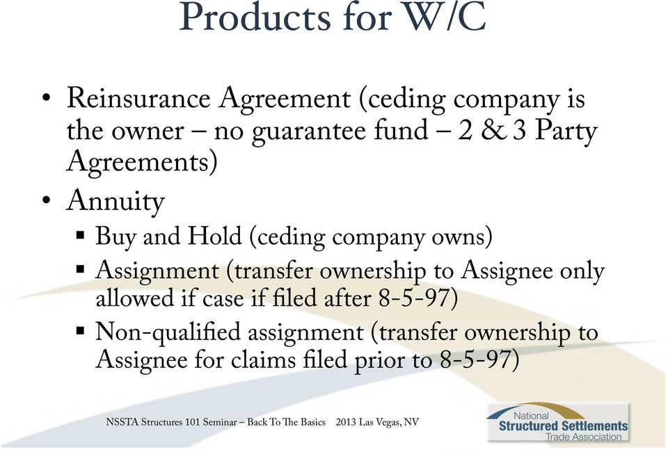 (transfer ownership to Assignee only allowed if case if filed after 8-5-97)