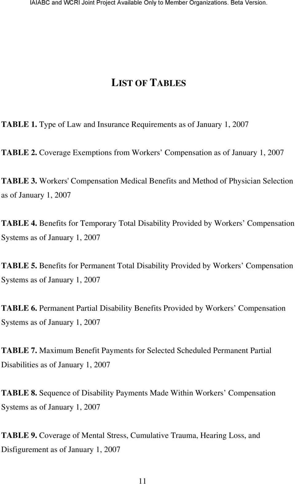 Benefits for Temporary Total Disability Provided by Workers Compensation Systems as of January 1, 2007 TABLE 5.