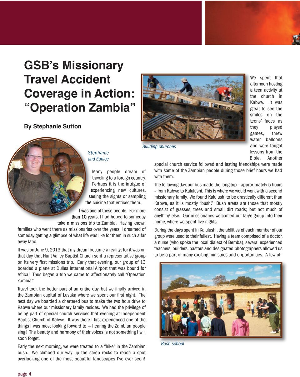 For more than 10 years, I had hoped to someday take a missions trip to Zambia.