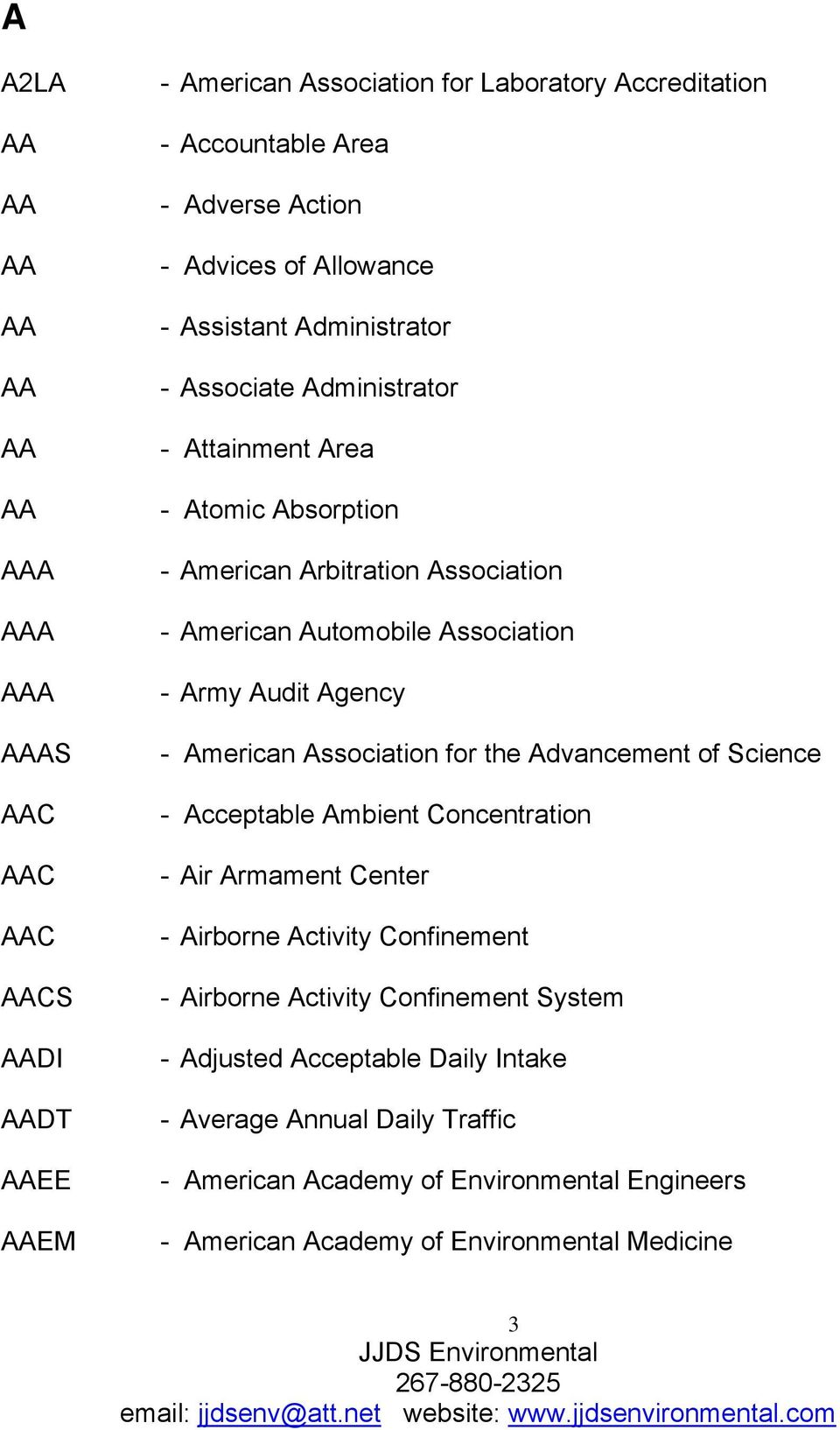 Association - Army Audit Agency - American Association for the Advancement of Science - Acceptable Ambient Concentration - Air Armament Center - Airborne Activity Confinement -