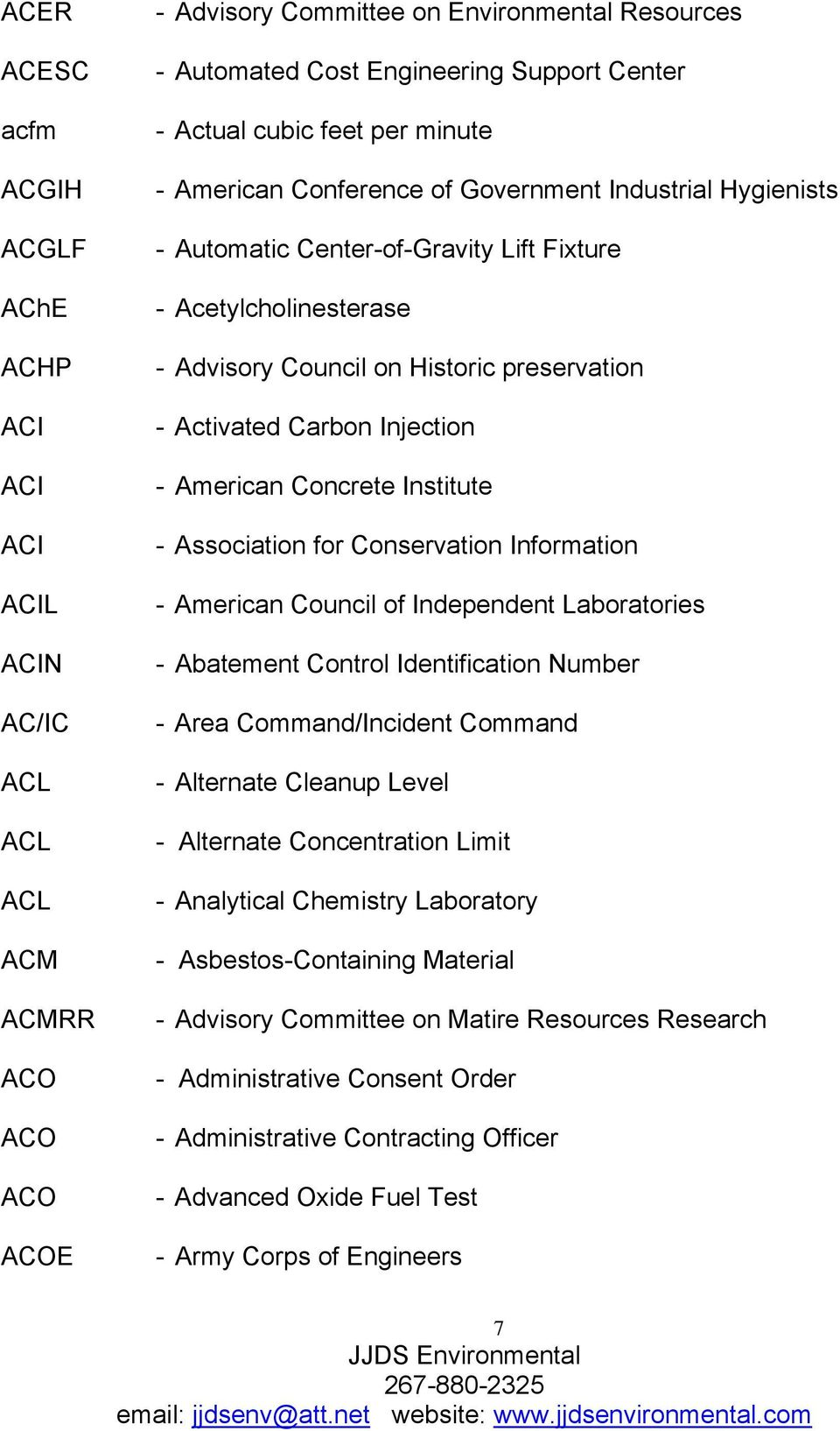 Activated Carbon Injection - American Concrete Institute - Association for Conservation Information - American Council of Independent Laboratories - Abatement Control Identification Number - Area