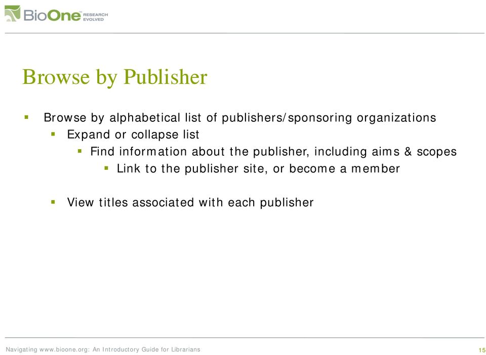 information about the publisher, including aims & scopes Link to