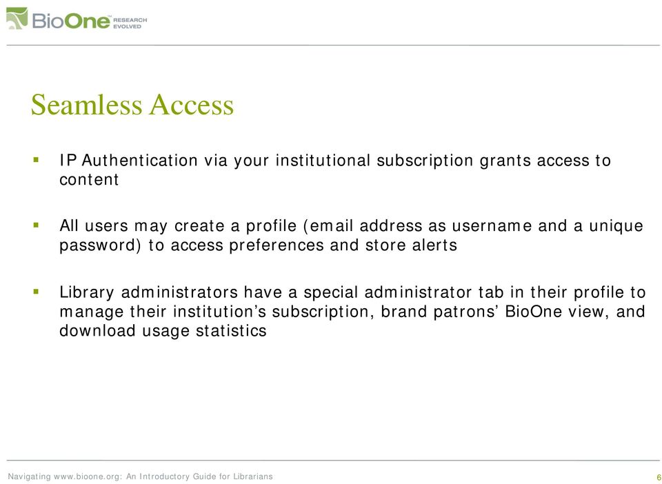 preferences and store alerts Library administrators have a special administrator tab in their