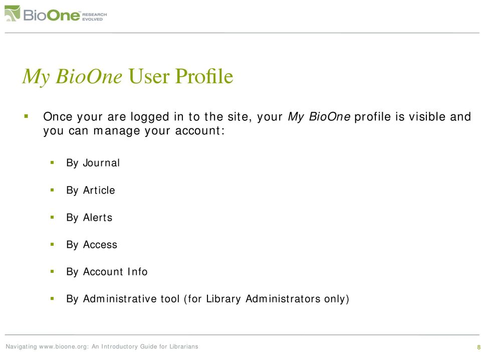 account: By Journal By Article By Alerts By Access By
