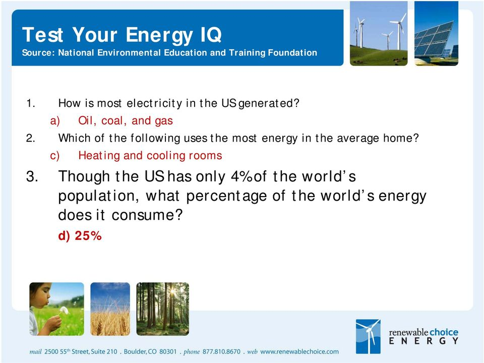 Which of the following uses the most energy in the average home?