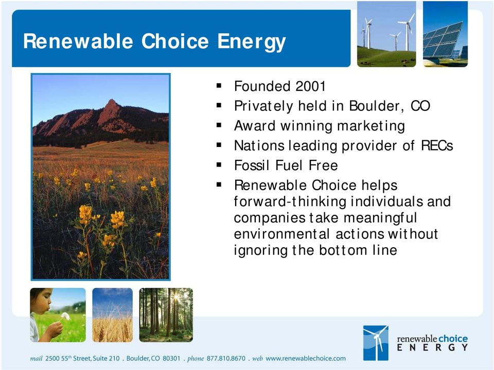 Free Renewable Choice helps forward-thinking individuals and