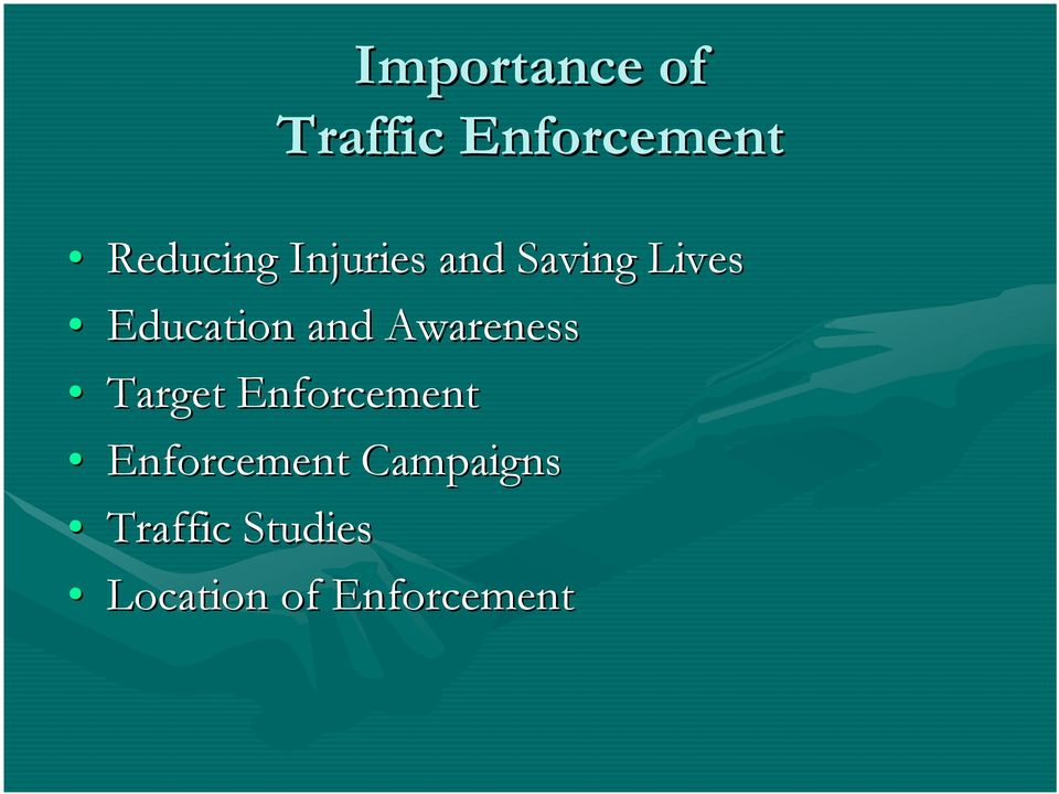 Awareness Target Enforcement Enforcement