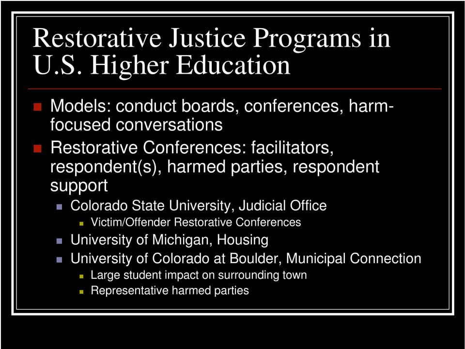 facilitators, respondent(s), harmed parties, respondent support Colorado State University, Judicial Office