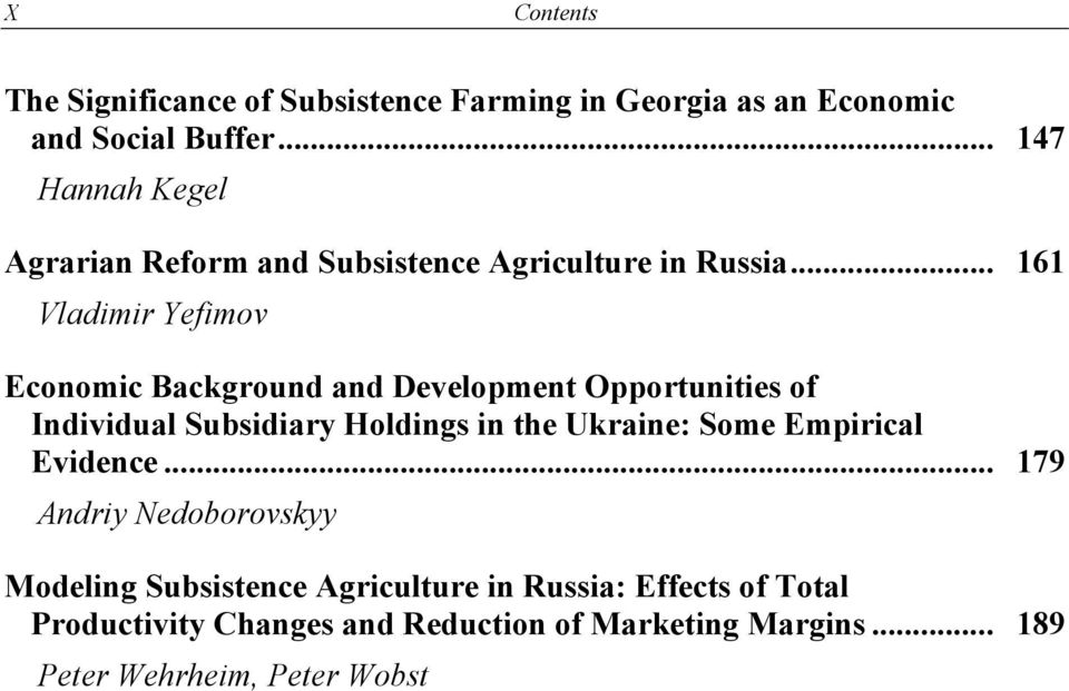 .. 161 Vladimir Yefimov Economic Background and Development Opportunities of Individual Subsidiary Holdings in the Ukraine: