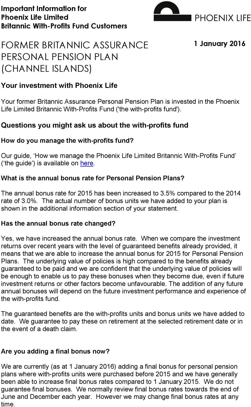 Questions you might ask us about the with-profits fund How do you manage the with-profits fund?