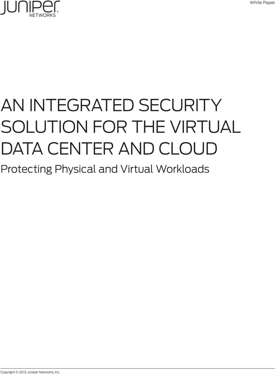 CLOUD Protecting Physical and Virtual