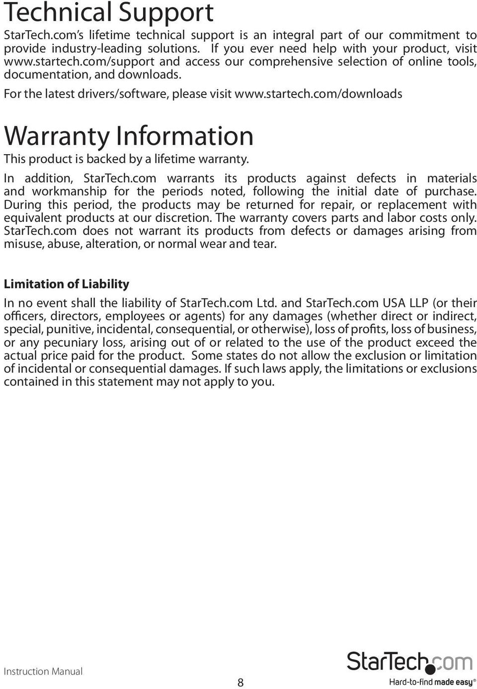com/downloads Warranty Information This product is backed by a lifetime warranty. In addition, StarTech.