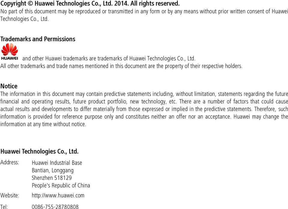 Trademarks and Permissions and other Huawei trademarks are trademarks of Huawei Technologies Co., Ltd.