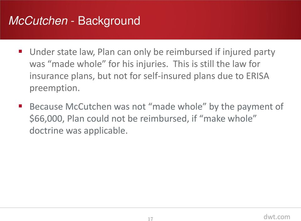 This is still the law for insurance plans, but not for self-insured plans due to ERISA