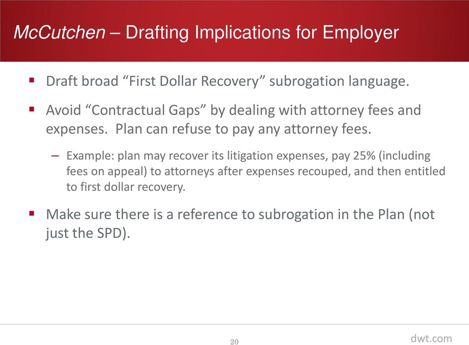 Example: plan may recover its litigation expenses, pay 25% (including fees on appeal) to attorneys after expenses