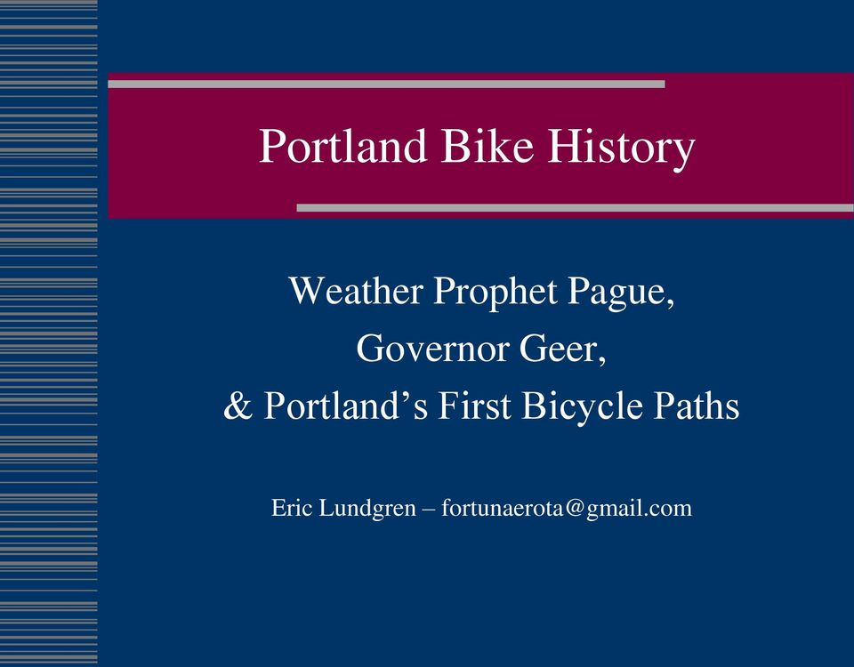 Portland s First Bicycle Paths