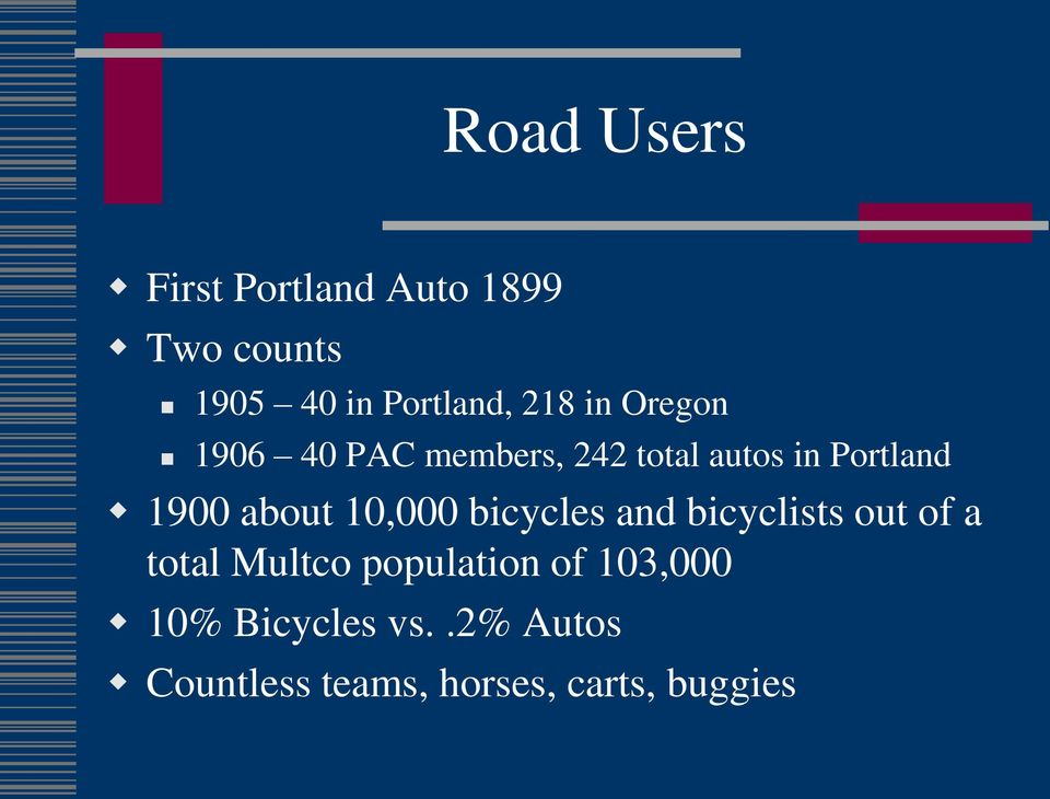 about 10,000 bicycles and bicyclists out of a total Multco population