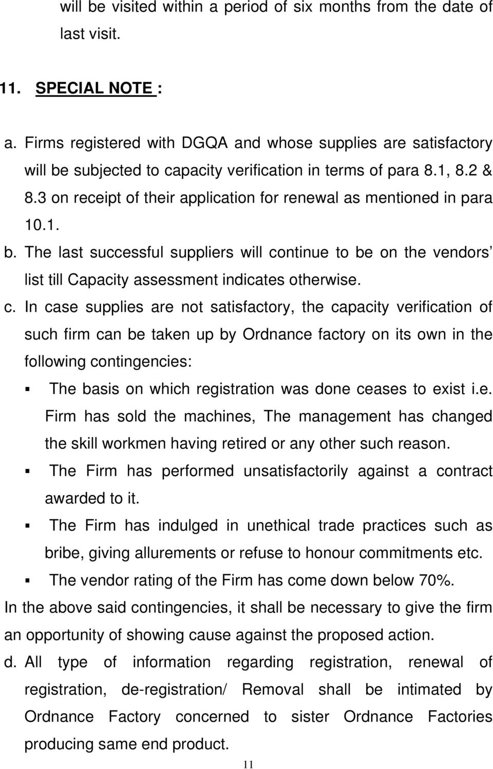 3 on receipt of their application for renewal as mentioned in para 10.1. b. The last successful suppliers will co