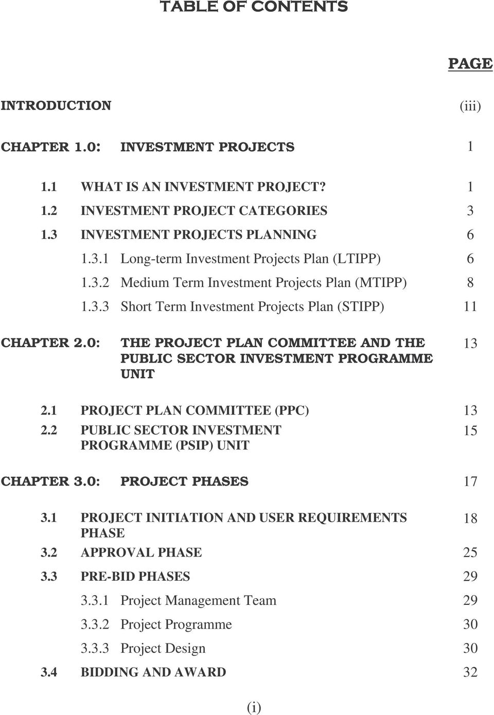 0: THE PROJECT PLAN COMMITTEE AND THE PUBLIC SECTOR INVESTMENT PROGRAMME UNIT 13 2.1 PROJECT PLAN COMMITTEE (PPC) 13 2.2 PUBLIC SECTOR INVESTMENT 15 PROGRAMME (PSIP) UNIT CHAPTER 3.