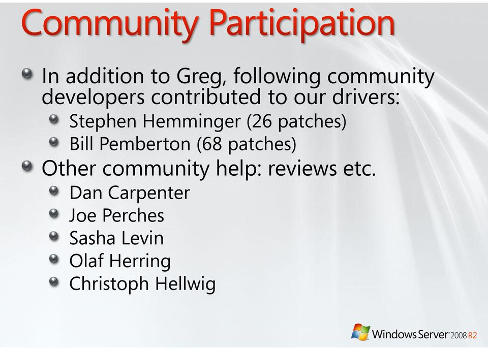 Bill Pemberton (68 patches) Other community help: reviews