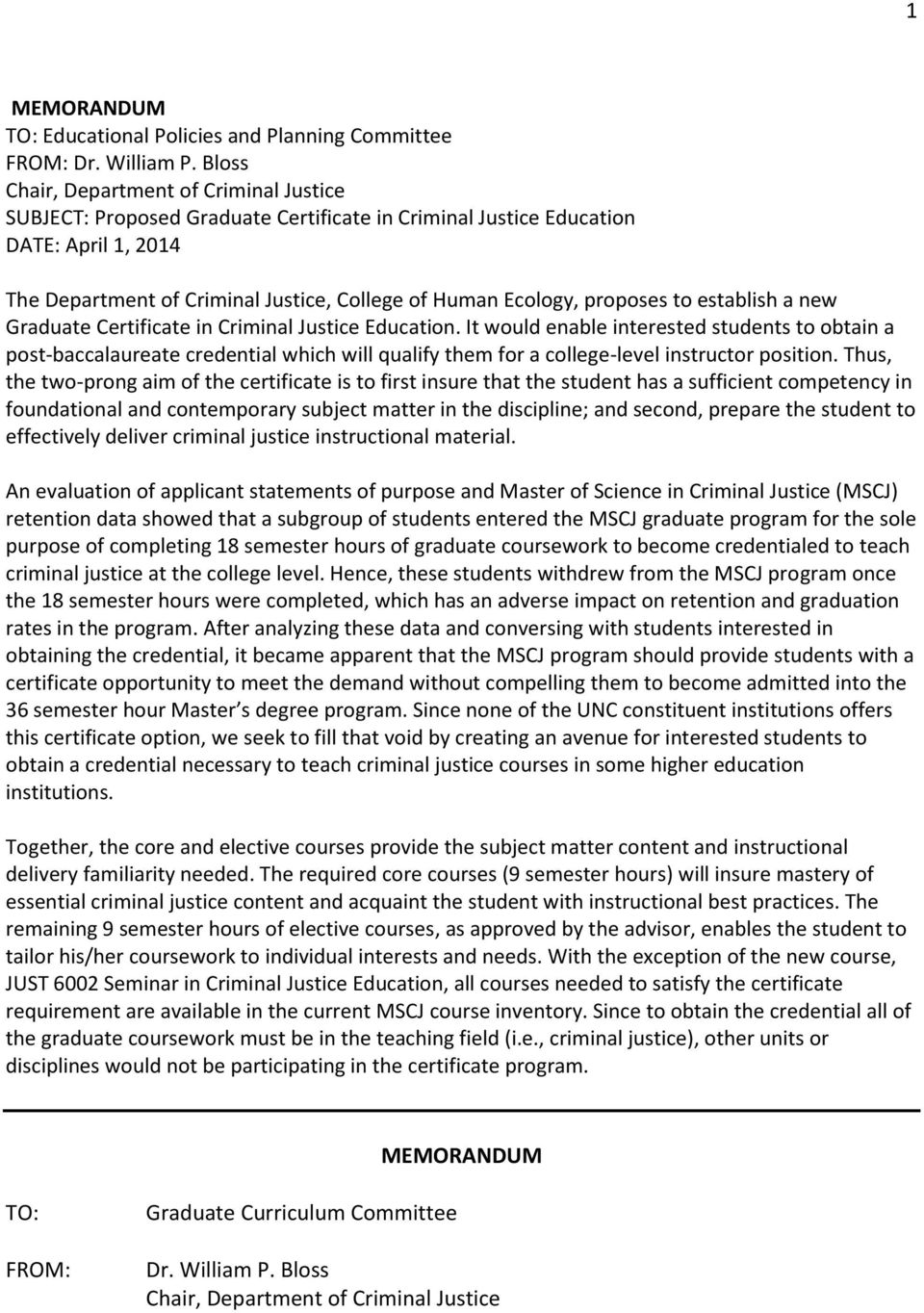 proposes to establish a new Graduate Certificate in Criminal Justice Education.