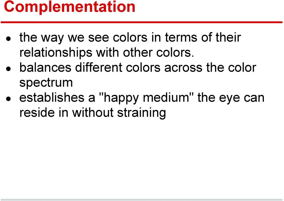 balances different colors across the color spectrum