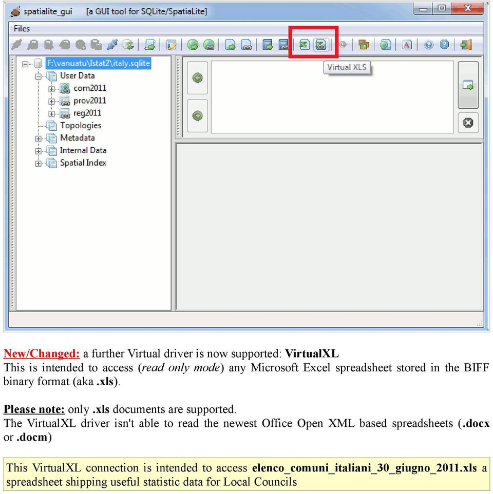 The VirtualXL driver isn't able to read the newest Office Open XML based spreadsheets (.docx or.