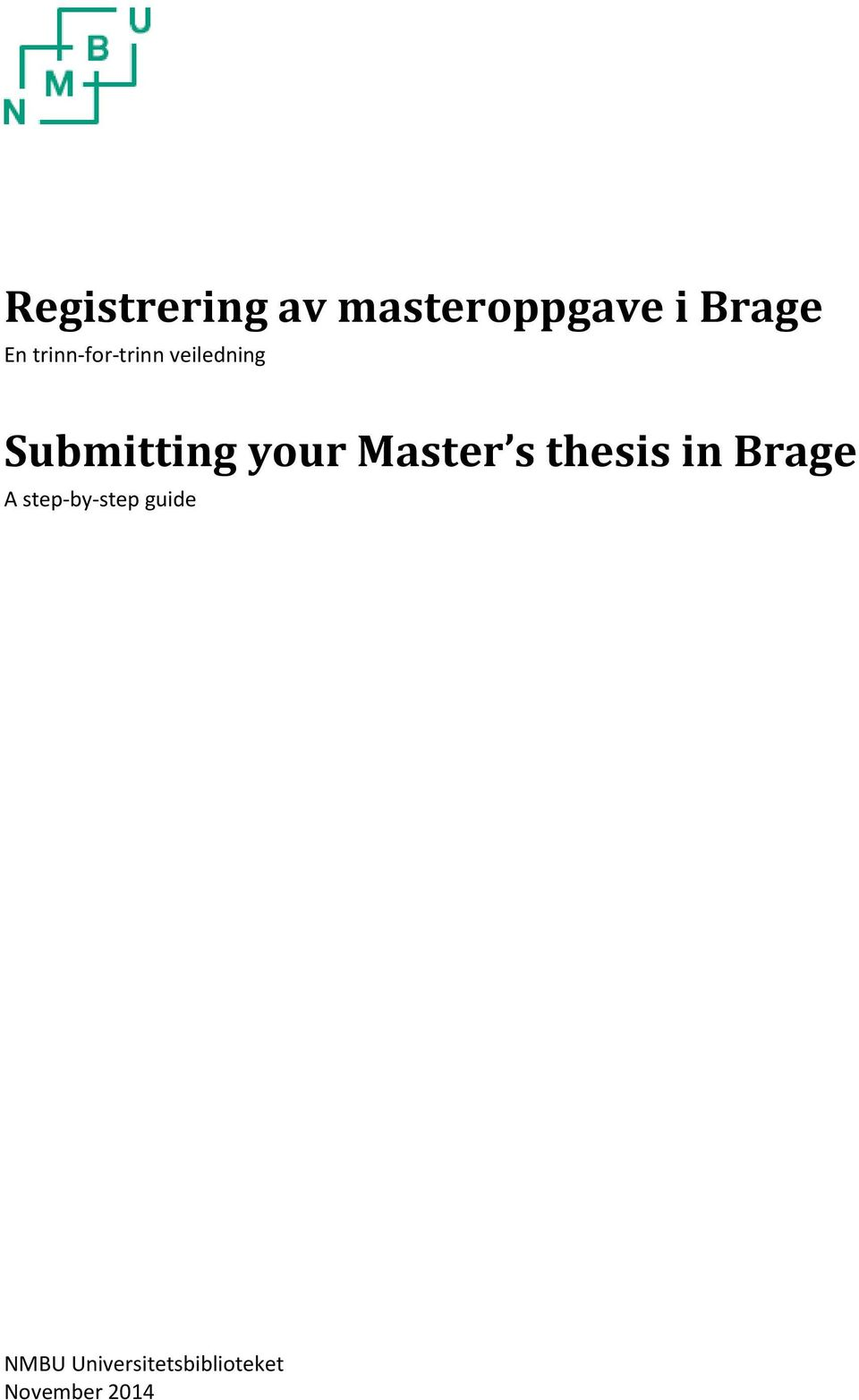 Master s thesis in Brage A step-by-step