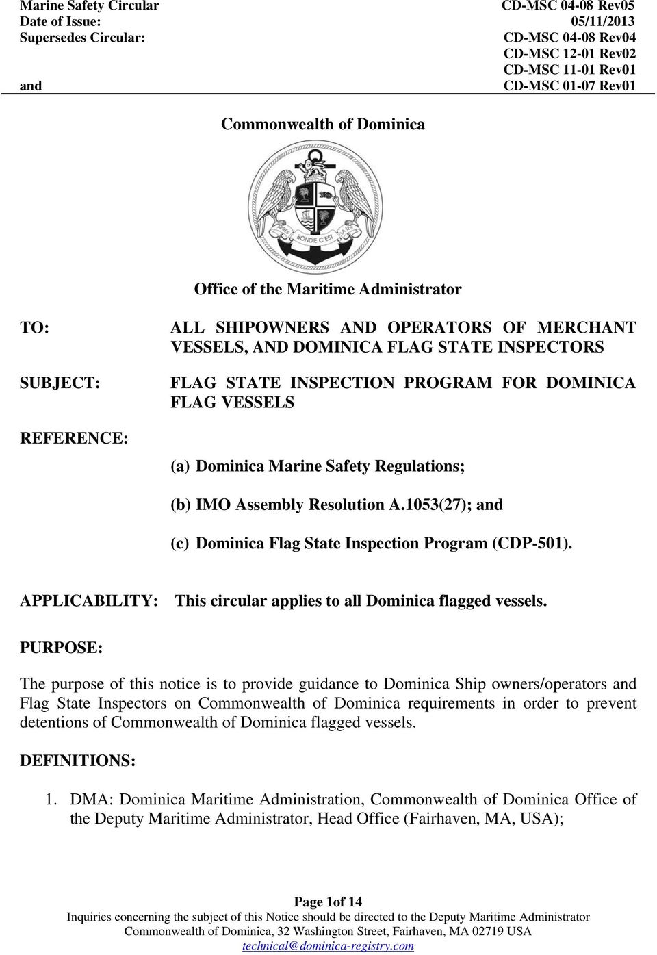 APPLICABILITY: This circular applies to all Dominica flagged vessels.