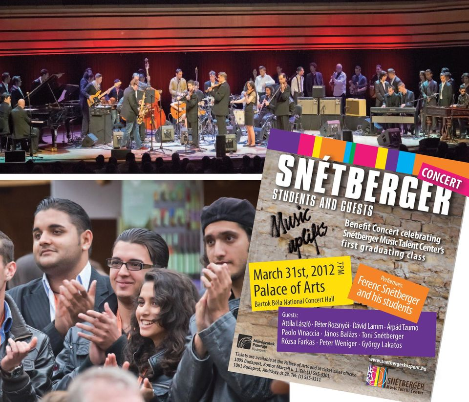 hu Snétberger CONCERT StudentS and GueStS Benefit Concert celebrating Snétberger Music Talent Center s first graduating class March 31st,