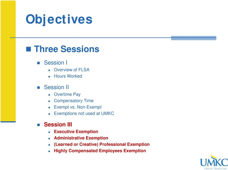 Non-Exempt Exemptions not used at UMKC Session III Executive Exemption