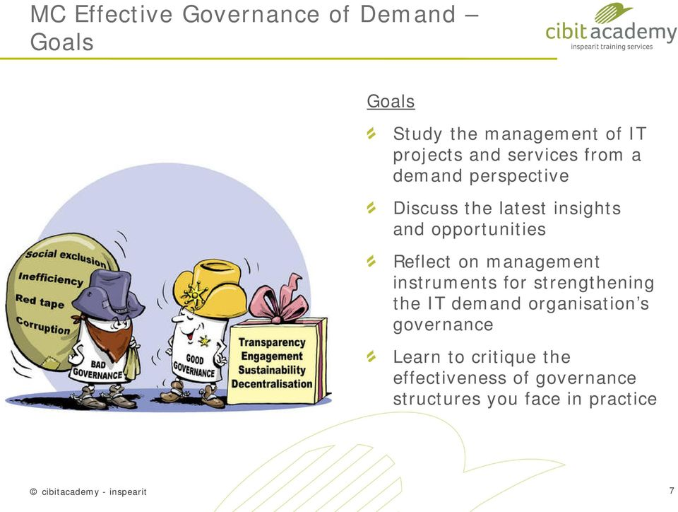 management instruments for strengthening the IT demand organisation s governance Learn to