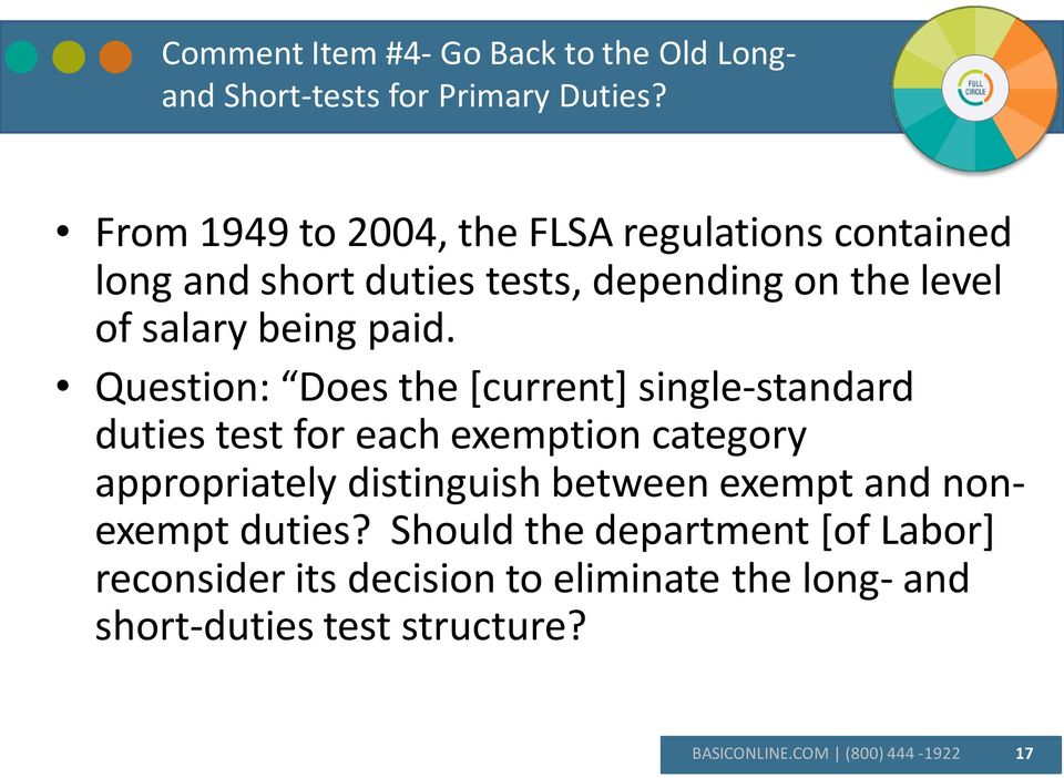 Question: Does the [current] single-standard duties test for each exemption category appropriately distinguish between
