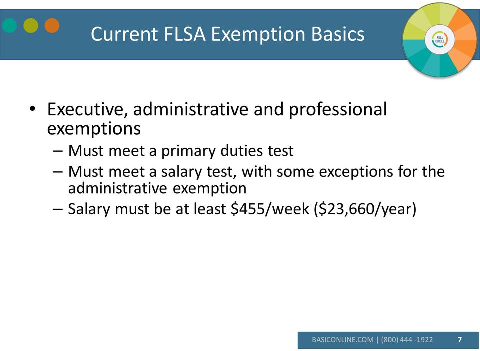 salary test, with some exceptions for the administrative exemption