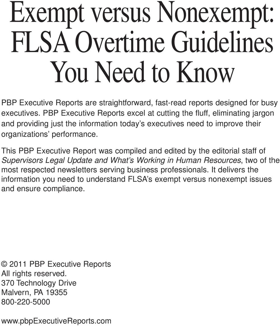 This PBP Executive Report was compiled and edited by the editorial staff of Supervisors Legal Update and What s Working in Human Resources, two of the most respected newsletters serving business
