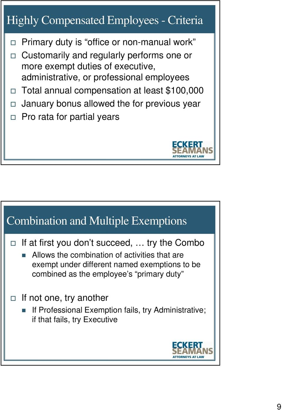 Combination and Multiple Exemptions If at first you don t succeed, try the Combo Allows the combination of activities that are exempt under different named