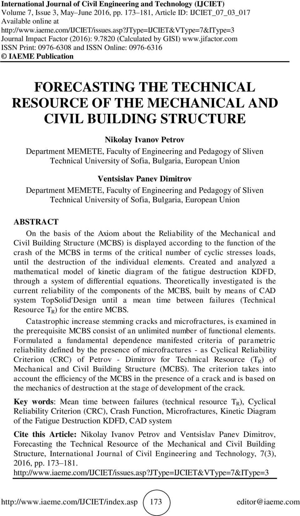 com ISS Print: 976-638 and ISS Online: 976-636 IAEME Publication FORECASTIG THE TECHICAL RESOURCE OF THE MECHAICAL AD CIVIL BUILDIG STRUCTURE ikolay Ivanov Petrov Department MEMETE, Faculty of
