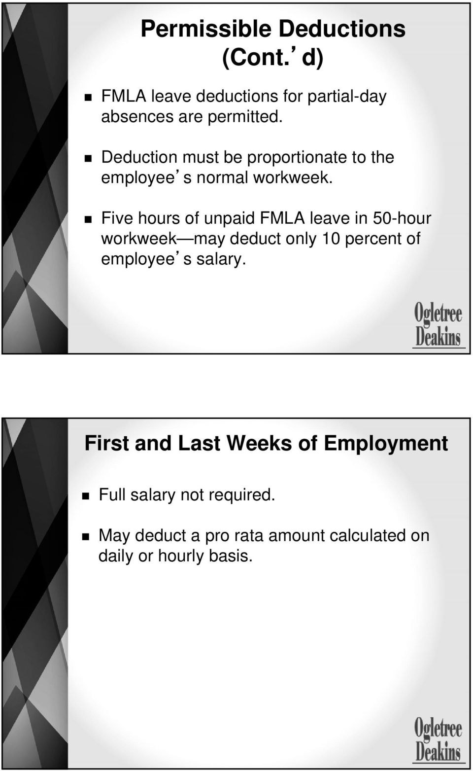 Five hours of unpaid FMLA leave in 50-hour workweek may deduct only 10 percent of employee s