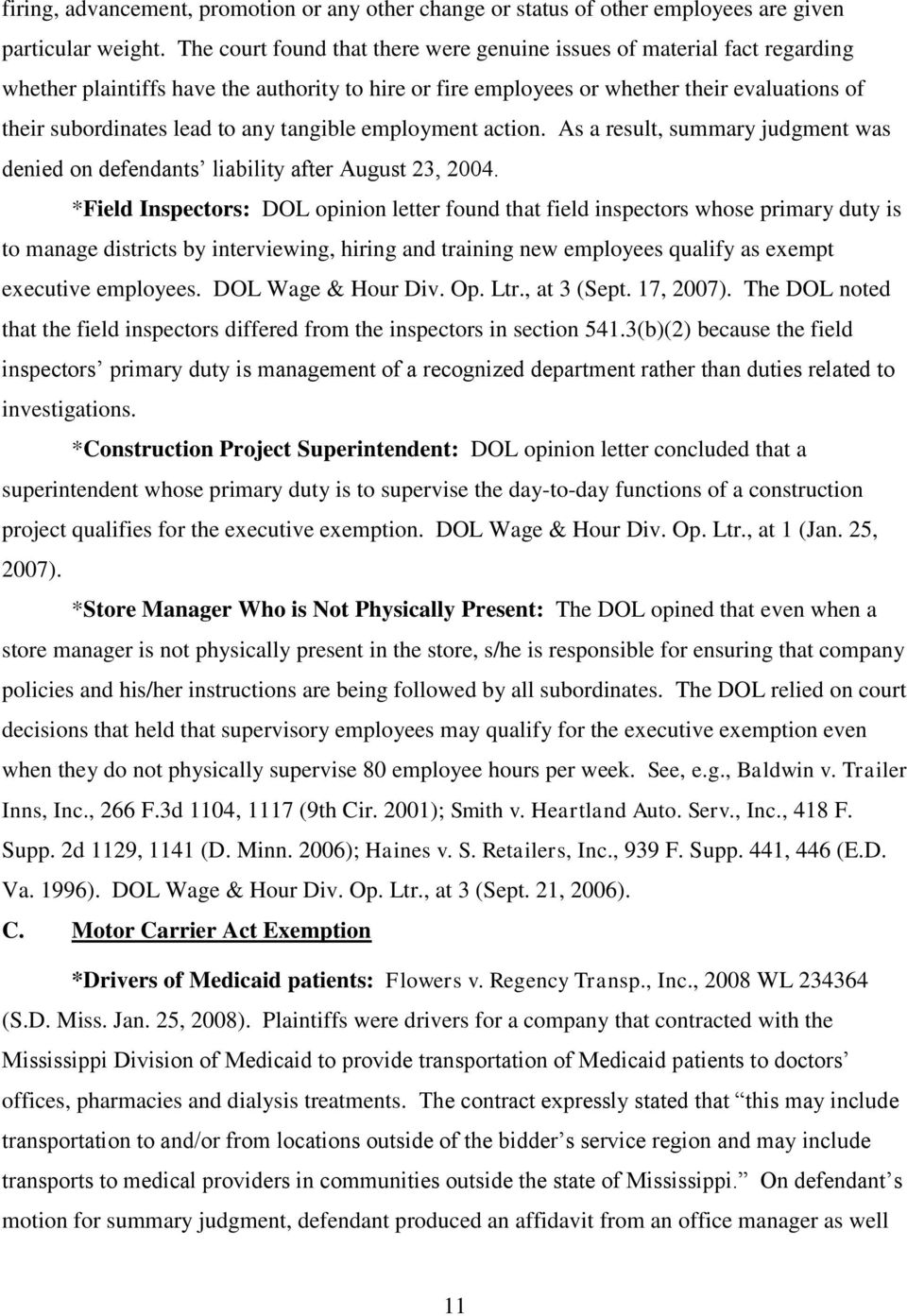 any tangible employment action. As a result, summary judgment was denied on defendants liability after August 23, 2004.